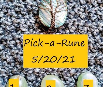 Pick-a-Rune - 5/20/21