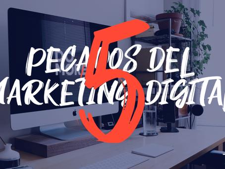 5 Pecados Del Marketing Digital