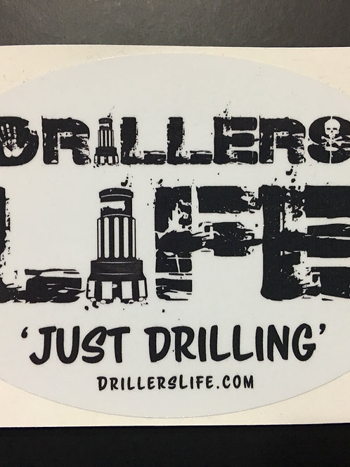 "Large 4"" x 6"" Drillers Life Oval Toolbox Vinyl Sticker"