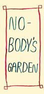 Nobody's garden