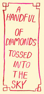 A handful of diamonds