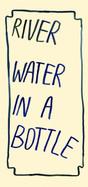 River water in a bottle