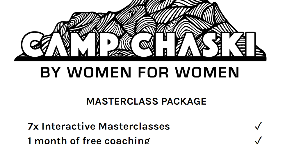 Camp Chaski Women's Week Masterclass Only Package