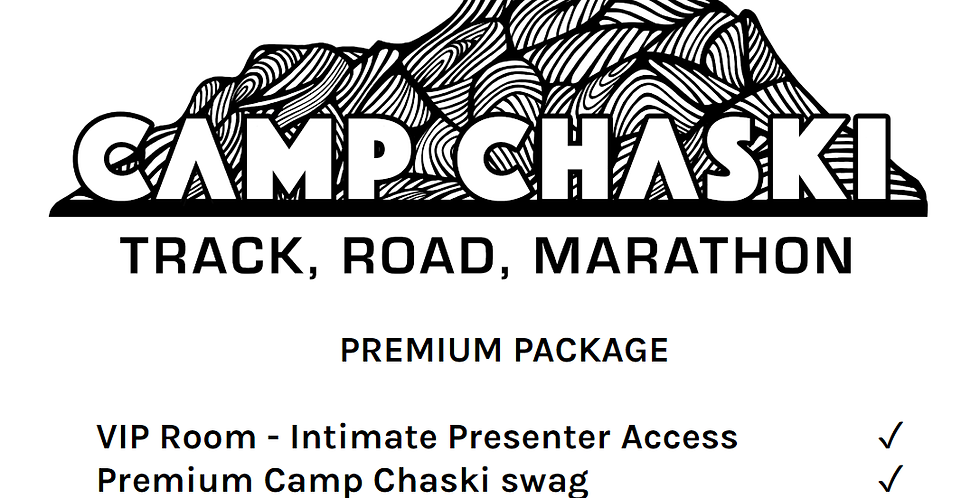 Camp Chaski Track/Road Premium Package