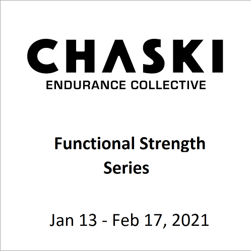 Chaski Functional Strength Series