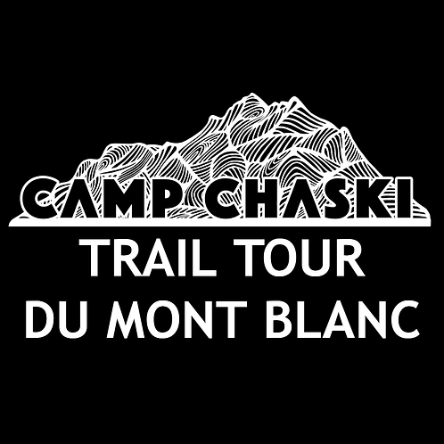 Camp Chaski: Trail Tour du Mont Blanc Deposit