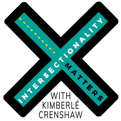 SPECIAL PREVIEW EPISODE OF AAPF'S NEW PODCAST, INTERSECTIONALITY MATTERS WITH KIMBERLÉ CRENSHAW!