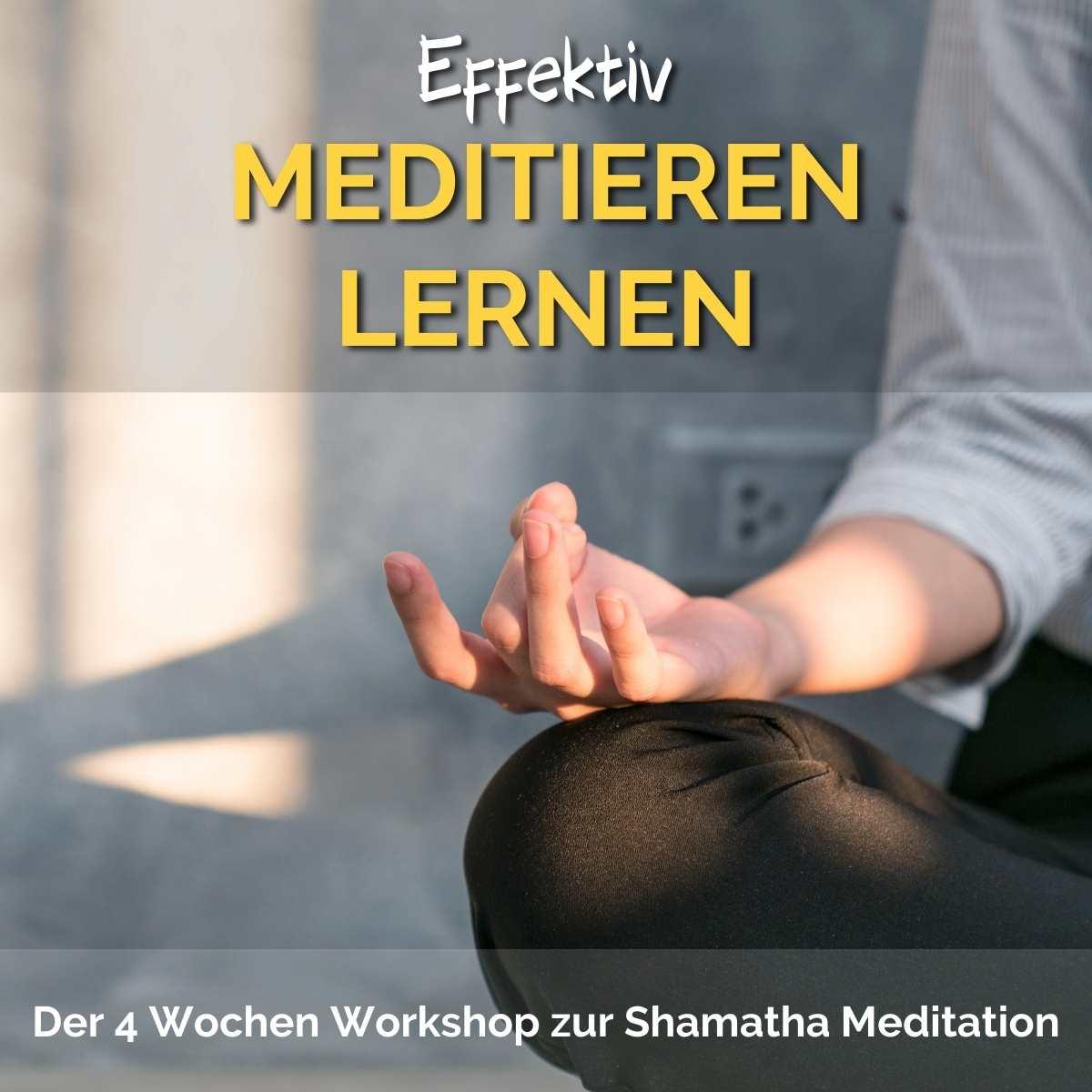 Effektiv meditieren lernen