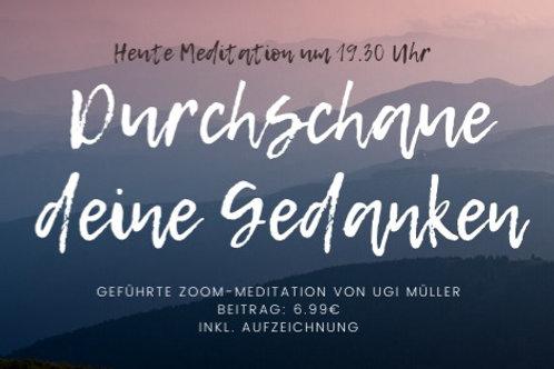 Meditation: Durchschaue deine Gedanken