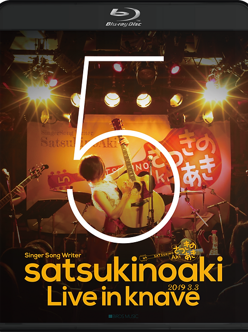 Blu-ray/satsukinoaki LIVE in knave