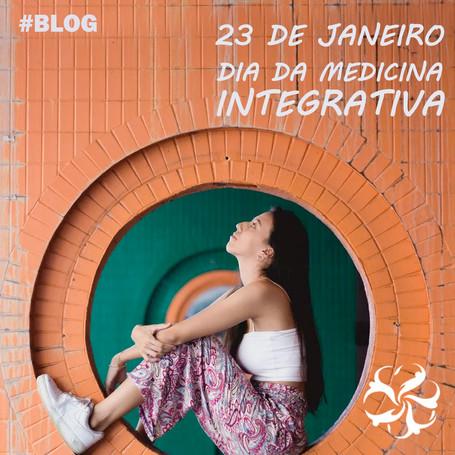 23 de janeiro - Dia da Medicina Integrativa