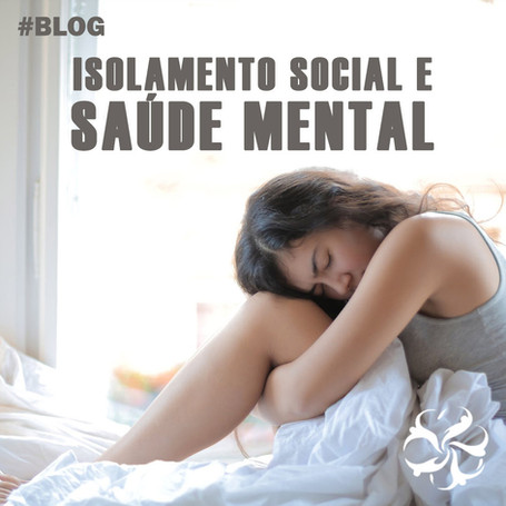 Isolamento social e saúde mental