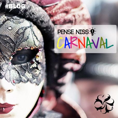 Pense Nisso - Carnaval