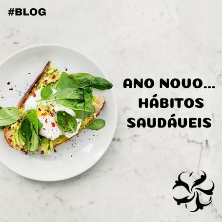 Ano Novo com novos hábitos para uma vida mais saudável!