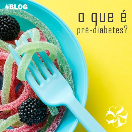 O que é o pré-diabetes