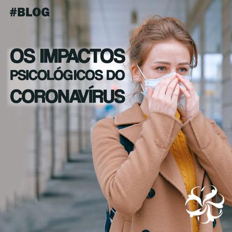 Os impactos psicológicos do coronavírus