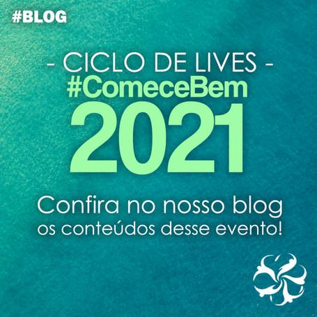 Ciclo de Lives #ComeceBem2021