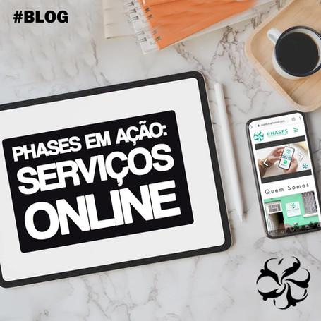 Phases em ação: Serviços Online