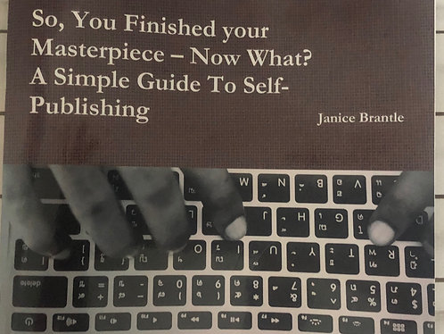So You Finished Your Masterpiece Now What a Guide to Self Publishing On a Budget