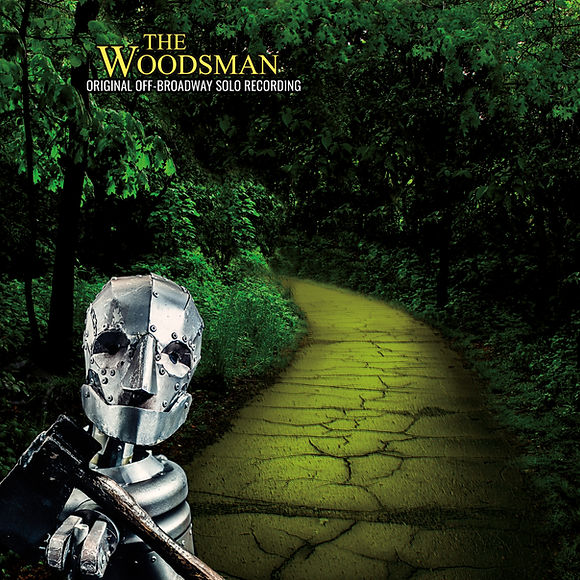 The Woodsman Original Off-Broadway Solo Recording