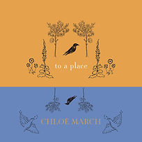 Cover Art 'To a Place' Single by Chloë March