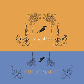 Cover Art for Chloe March single 'to a place'