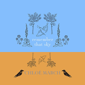 Cover Art for Chloë March single 'remember that sky'
