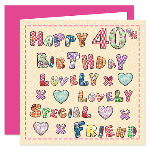 Rosie Online 40th My Special Friend Happy Birthday Card Lovely You Design