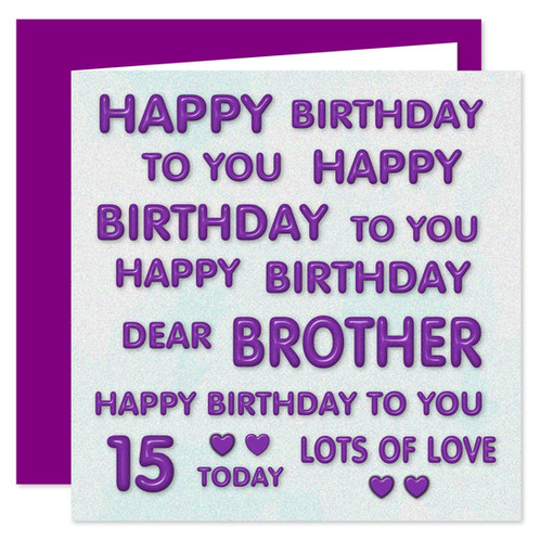 15th Brother Happy Birthday Card Perfect Purple Design 15 Today