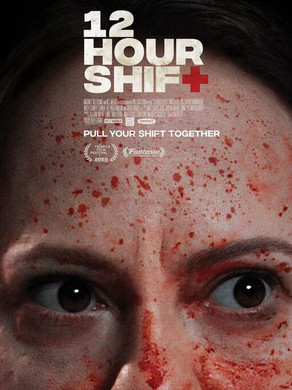 Kierre's Review of 12 Hour Shift 2020 ★★