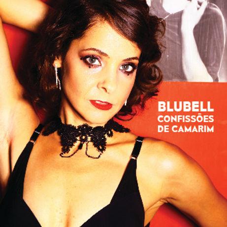 Blubell cantora - Confissões de Camarim