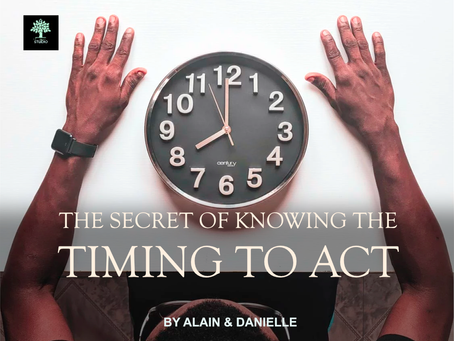 Knowing The Right Timing To Act
