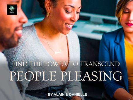 Transcending People Pleasing