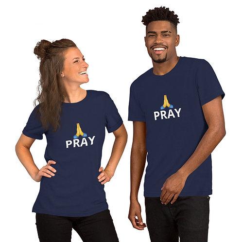 Pray - Short-Sleeve Unisex T-Shirt