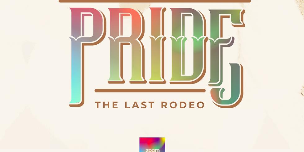 Pride: The Last Rodeo