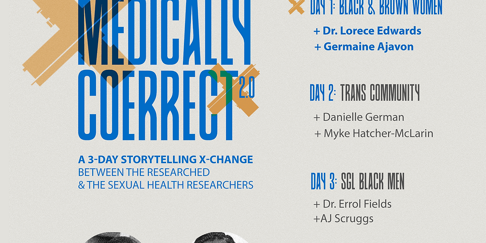 Medically Correct: Researchers X Black & Brown Women