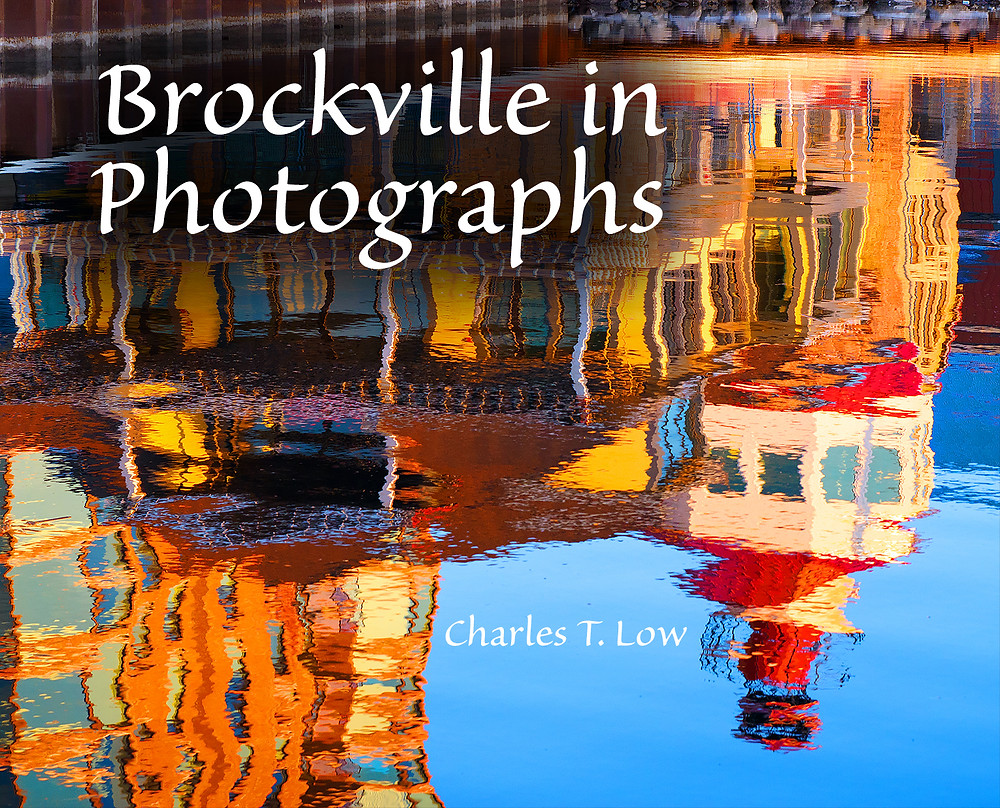 Brockville in Photographs, by Charles T. Low of ctLow Photography