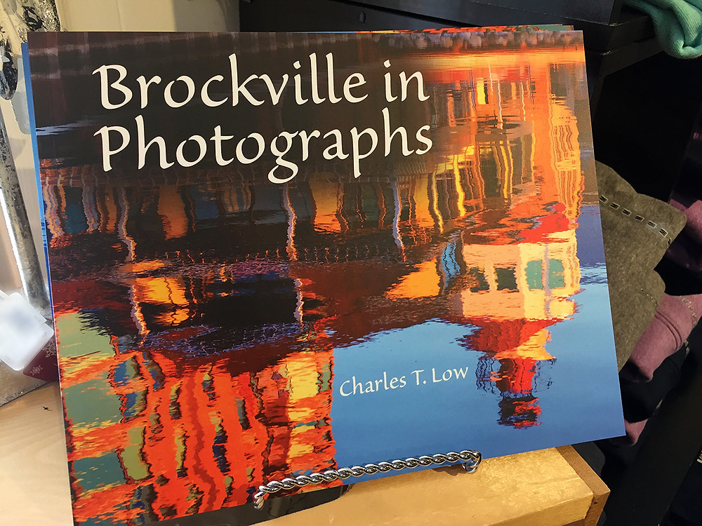 Brockville in Photographs -a book with 21 photographs of or from Brockville, Ontario, by Charles T. Low
