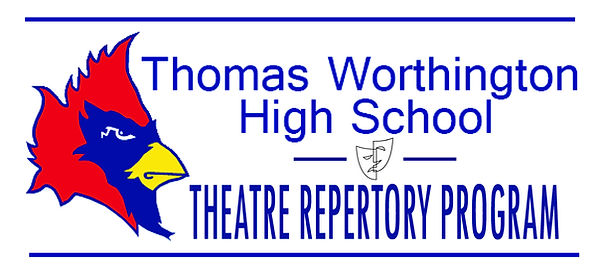 2018-2019 SEASON   Thomas Worthington High School Theatre Repertory