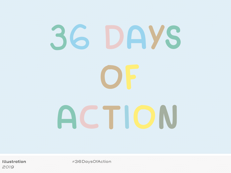 36 Days Of Action