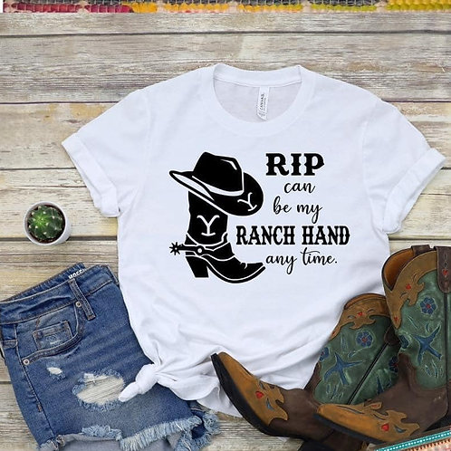 RIP can be my RANCH HAND any time