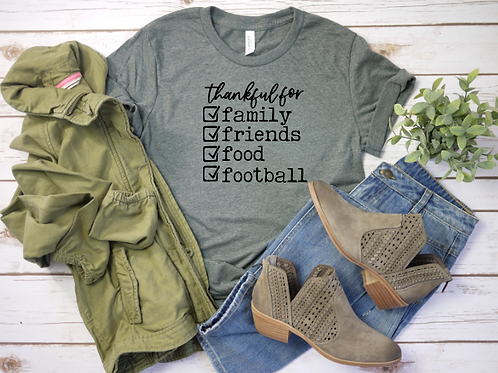 Thankful for: Family, Friends, Food, Football