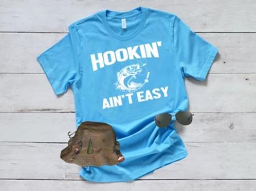 Hookin' Ain't Easy