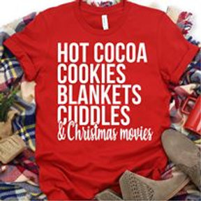 Hot Cocoa, Cookies, Blankets, Cuddles, and Christmas movies