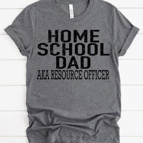 Home school dad AKA Resource Officer