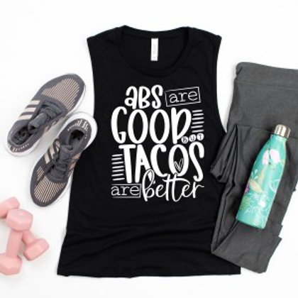 ABS are good but Tacos are better