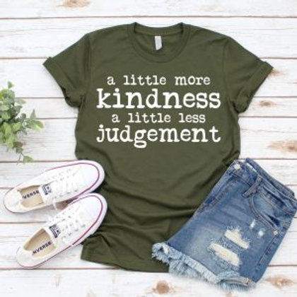 A little more kindness and a little less judgment