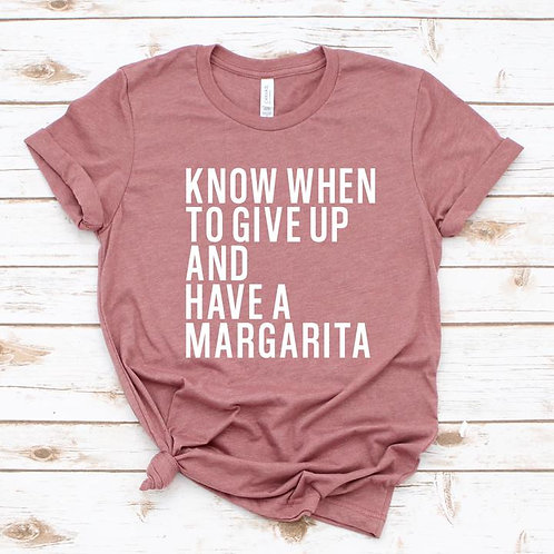 Know when you give up and have a margarita