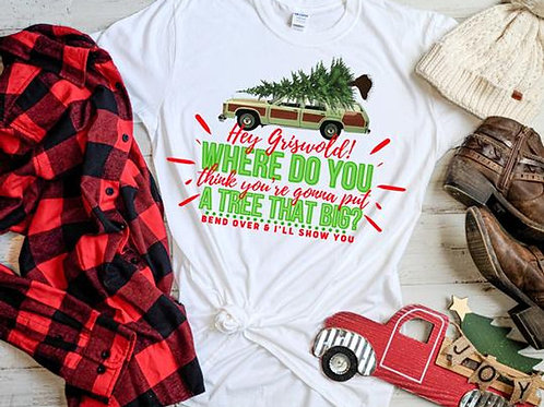 Hey Griswold! Where do you think you're going put a tree that big?
