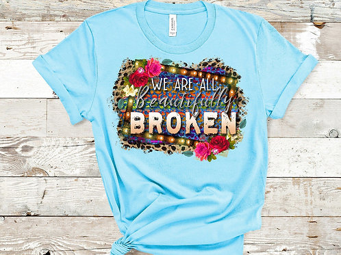 We are all Beautifully Broken